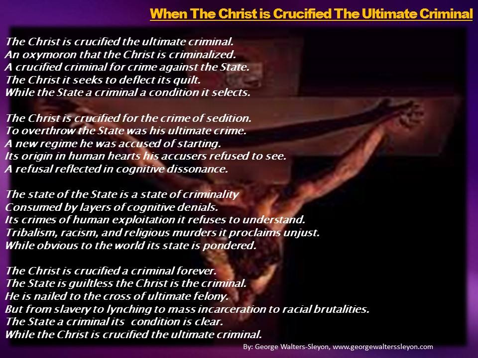Christ Crucified the Ultimate Criminal